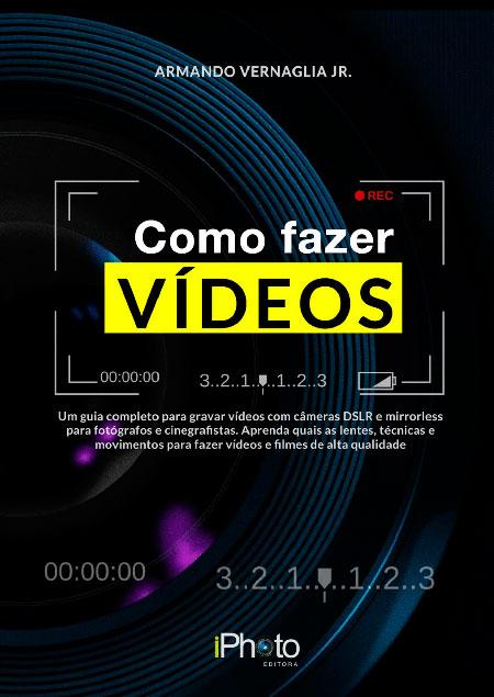 Como fazer vídeos
